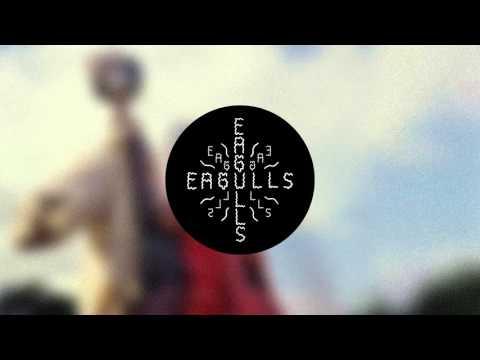 EAGULLS // LEMONTREES