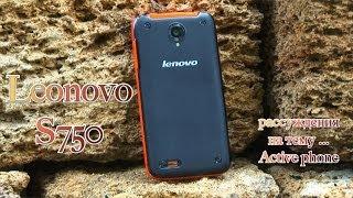 Lenovo S750 Рассуждения на тему