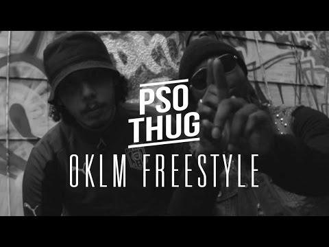 Youtube: PSO Thug – Freestyle OKLM