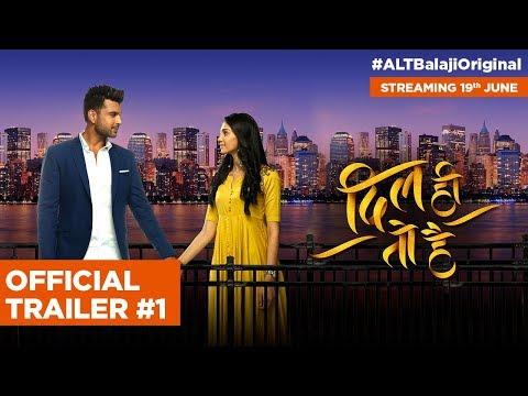 Dil Hi Toh Hai | Official Trailer #1 | Karan Kundra | Web series |  Streaming soon | ALTBalaji