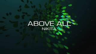Gambar cover Above all - Nikita (video lyrics)