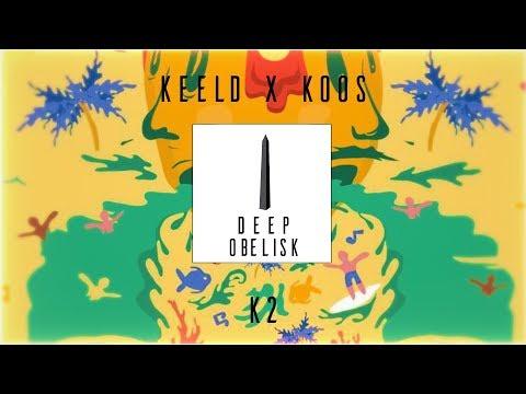 KEELD & KOOS - K2