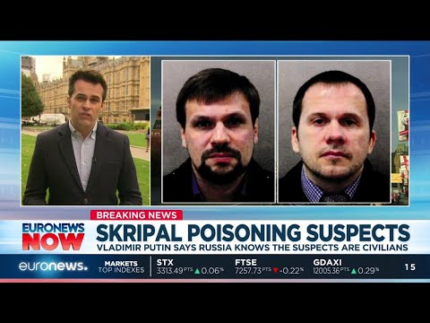 Skripal Poisoning Suspects: Putin says Russia knows the suspects are civilians