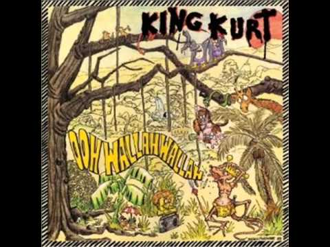 King Kurt - Wreck a party