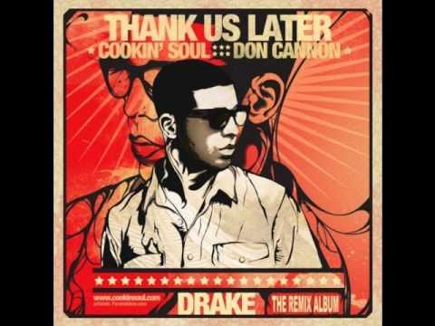 Drake Feat. Ludacris - Show Me A Good Time (Cookin' Soul Remix)