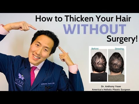 How To Treat Your Thinning Hair Holistically And Thicken It Without Surgery - Dr. Anthony Youn