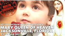 ICPI Our Lady of Fatima @ Mary Queen of Heaven in Jacksonville, Florida USA March 13 14, 2017