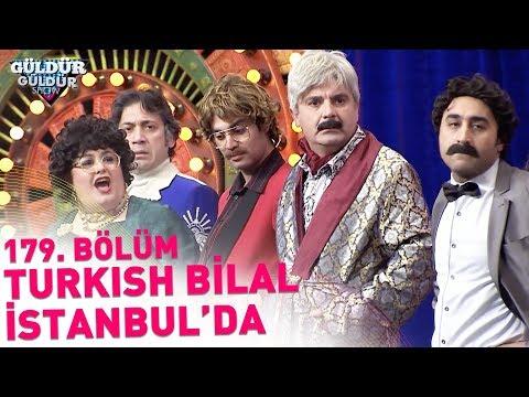 Güldür Güldür Show 179. Bölüm | Turkish Bilal İstanbul'da