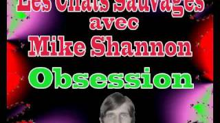 Les Chats Sauvages - Obsession