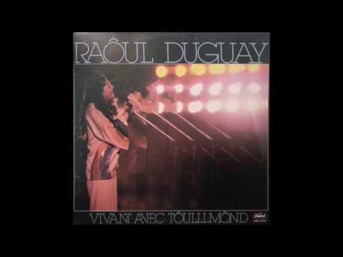 Vivant avec tôulllmônd album complet  Raôul Duguay