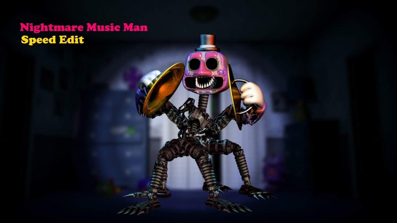 Nightmare Music Man Fnaf Speed Edit-Camstinec