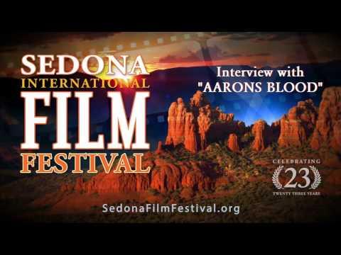 AARON'S BLOOD Interview - Sedona International Film Festival 2017