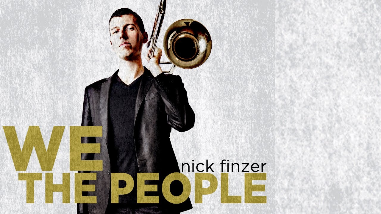 We, the People - Nick Finzer - Single Version #HearAndNow ...