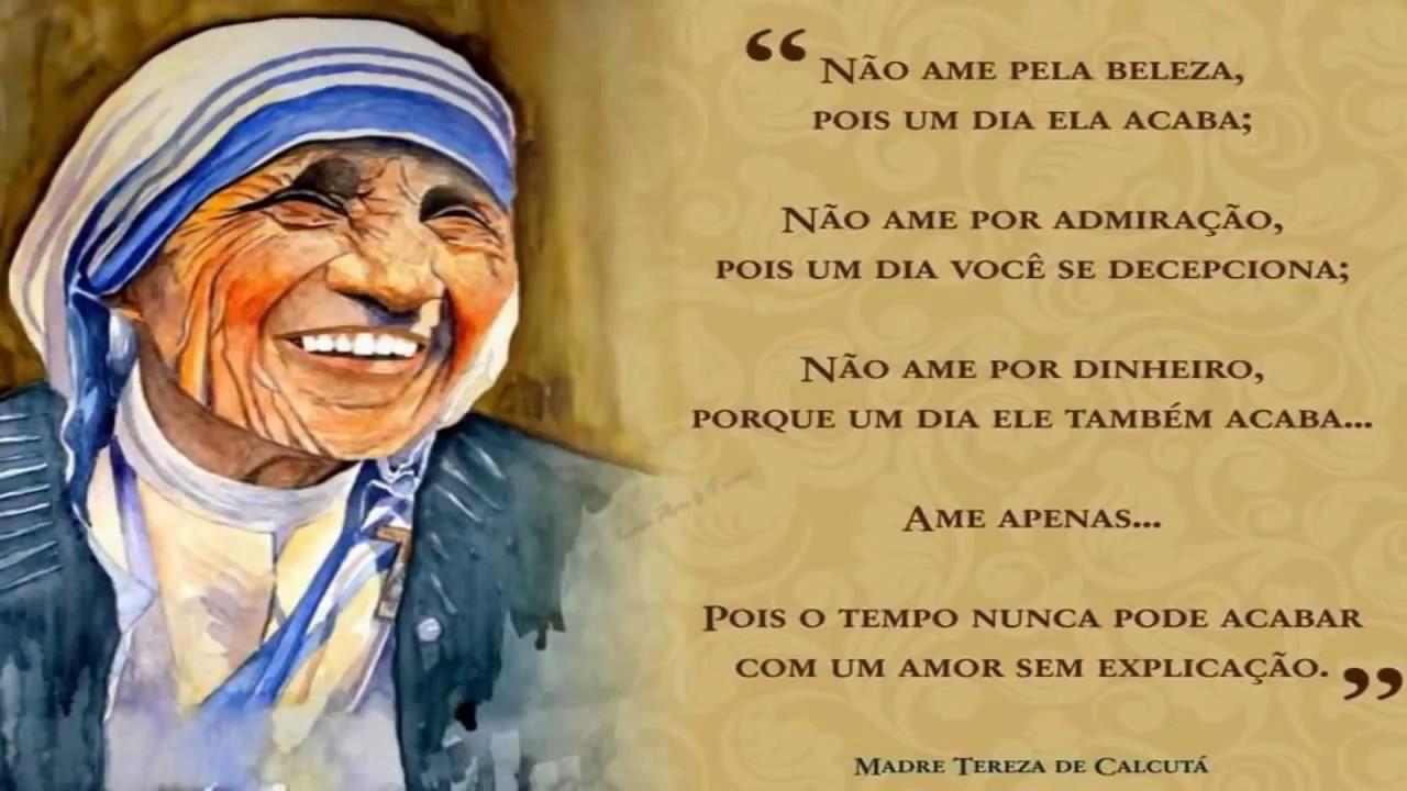 Madre Teresa De Calcutá As Dez Frases Maravilhosas De Uma Verdadeira