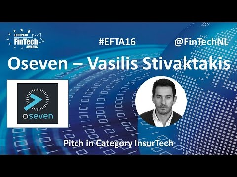 Oseven Pitch by Vasilis Stivaktakis in InsurTech category at European FinTech Awards 2016 Amsterdam