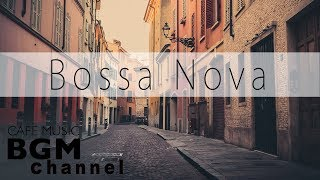 Elegant Bossa Nova & Jazz - Instrumental Cafe Music for Relax, Work & Study