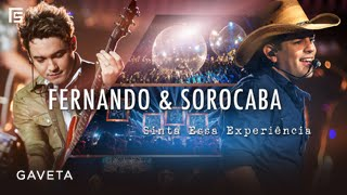 Fernando & Sorocaba - Gaveta   DVD Sinta Essa Experiência