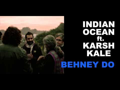 Behney Do - Tandanu - Indian Ocean ft. Karsh Kale