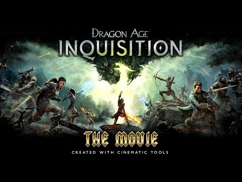 Dragon Age: Inquisition – The Movie / Full Story 【Created With Cinematic Tools】