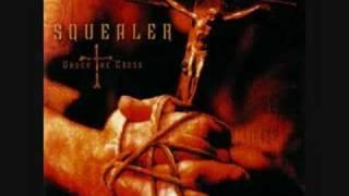 Squealer-Under the cross
