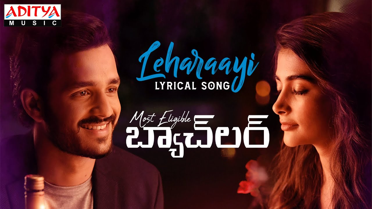 Download #Leharaayi Lyrical Song|MostEligibleBachelor Songs|Akhil Akkineni,Pooja Hegde|Gopi Sundar|Sid Sriram