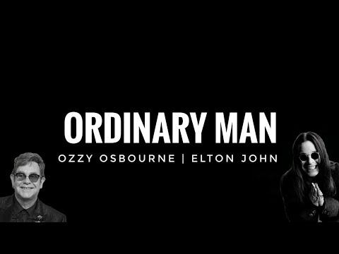 Ozzy Osbourne Ordinary man Lyrics ft. Elton John