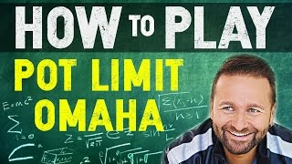 How To Play Pot Limit Omaha