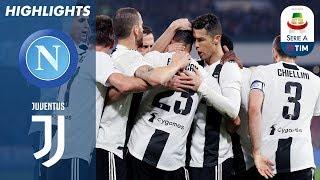 Napoli 1-2 Juventus | La Juve vince e vola a +16  | Serie A