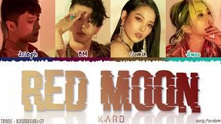 Gambar cover KARD - 'RED MOON' Lyrics [Color Coded_Han_Rom_Eng]
