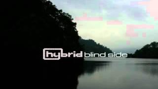 Hybrid  - Blind Side (Hybrid Soundsystem Dub)
