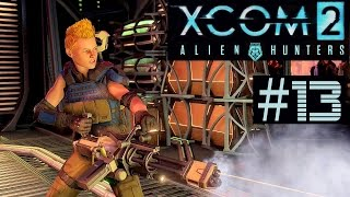 XCOM 2 Alien Hunters Part 13 - Recover Landed UFO