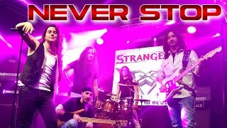 Strangers - Never stop (Official Video)