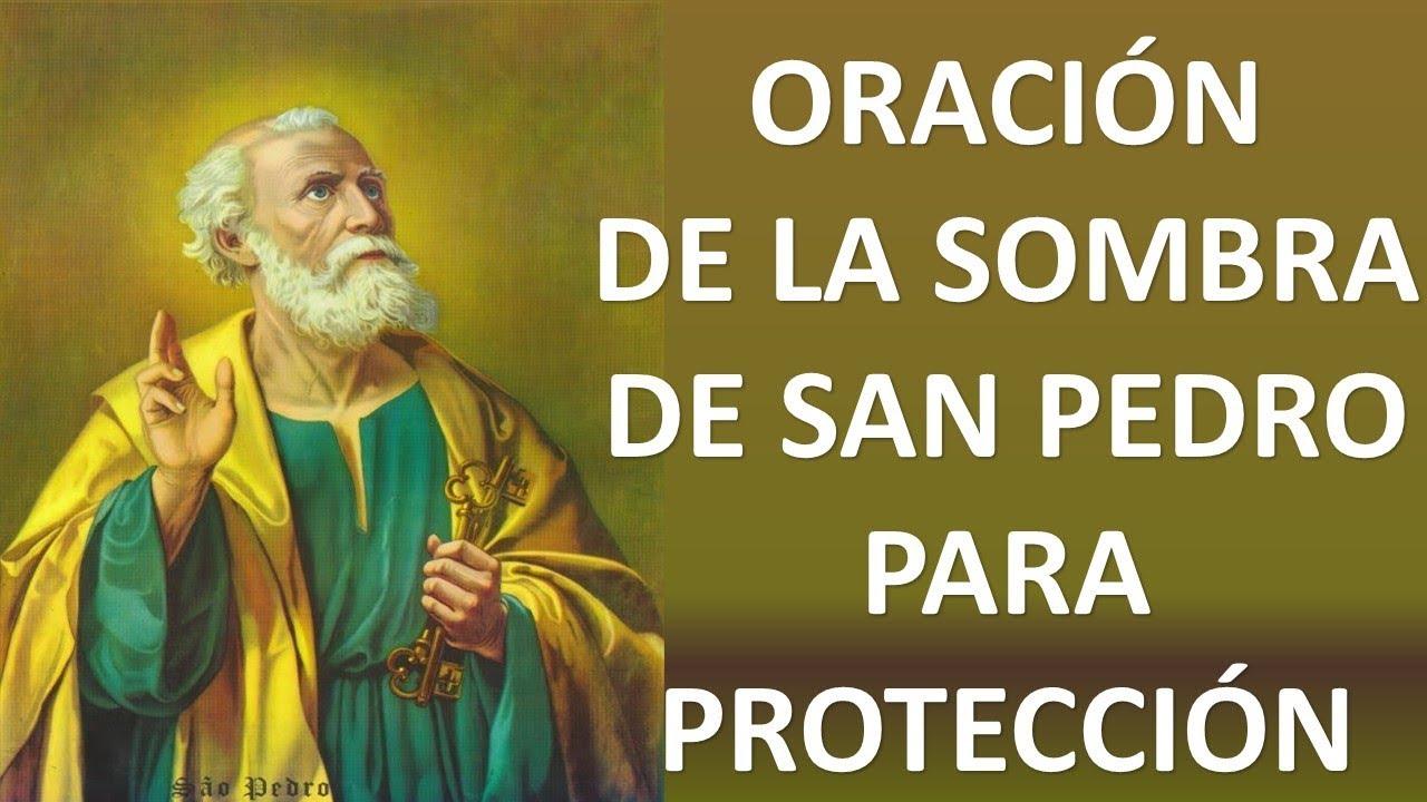▷ ORACIÓN DE LA SOMBRA DE SAN PEDRO PARA PROTECCIÓN CONTRA ...