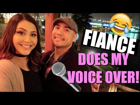 BOYFRIEND/ FIANCE DOES MY VOICEOVER CHALLENGE!