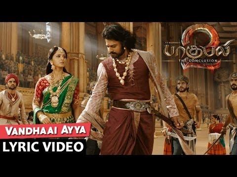 Vandhaai Ayya Al  Song | Baahubali 2 Tamil | Prabhas,anushka Shetty,rana,tamannaah