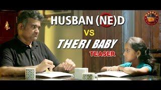 husbanned vs theri baby   teaser   madras meter