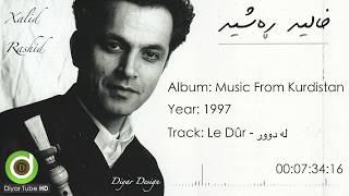 Xalid Rashid - Le Dur - with Lyrics - 4K | خالید ڕەشید - لە دوور - ژێرنووس