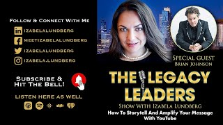 How To Storytell And Amplify Your Message With Youtube With Brian G. Johnson