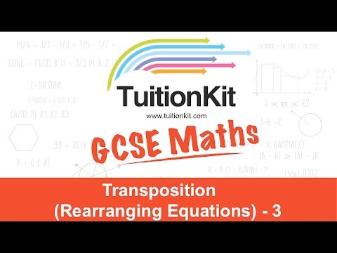 Transposition (Rearranging Equations) - 3