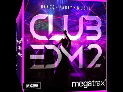Megatrax Music: Nothing From You (Club EDM 2)