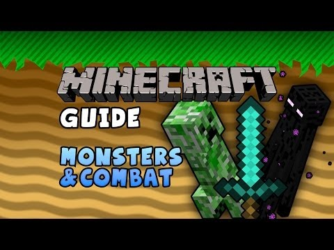 The Minecraft Guide - 11 - Monsters And Combat