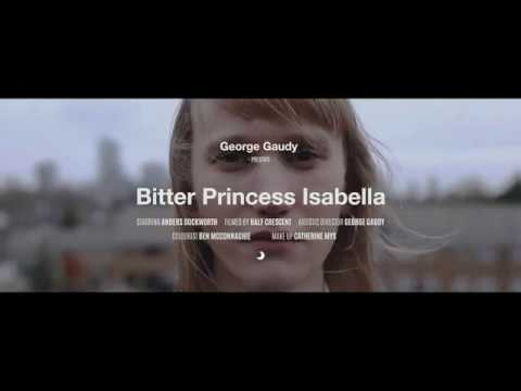 George Gaudy - Bitter Princess Isabella (Official Music Video)