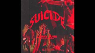 Larry June - Suicide