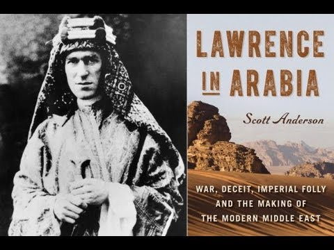 Lawrence in Arabia (with Scott Anderson)