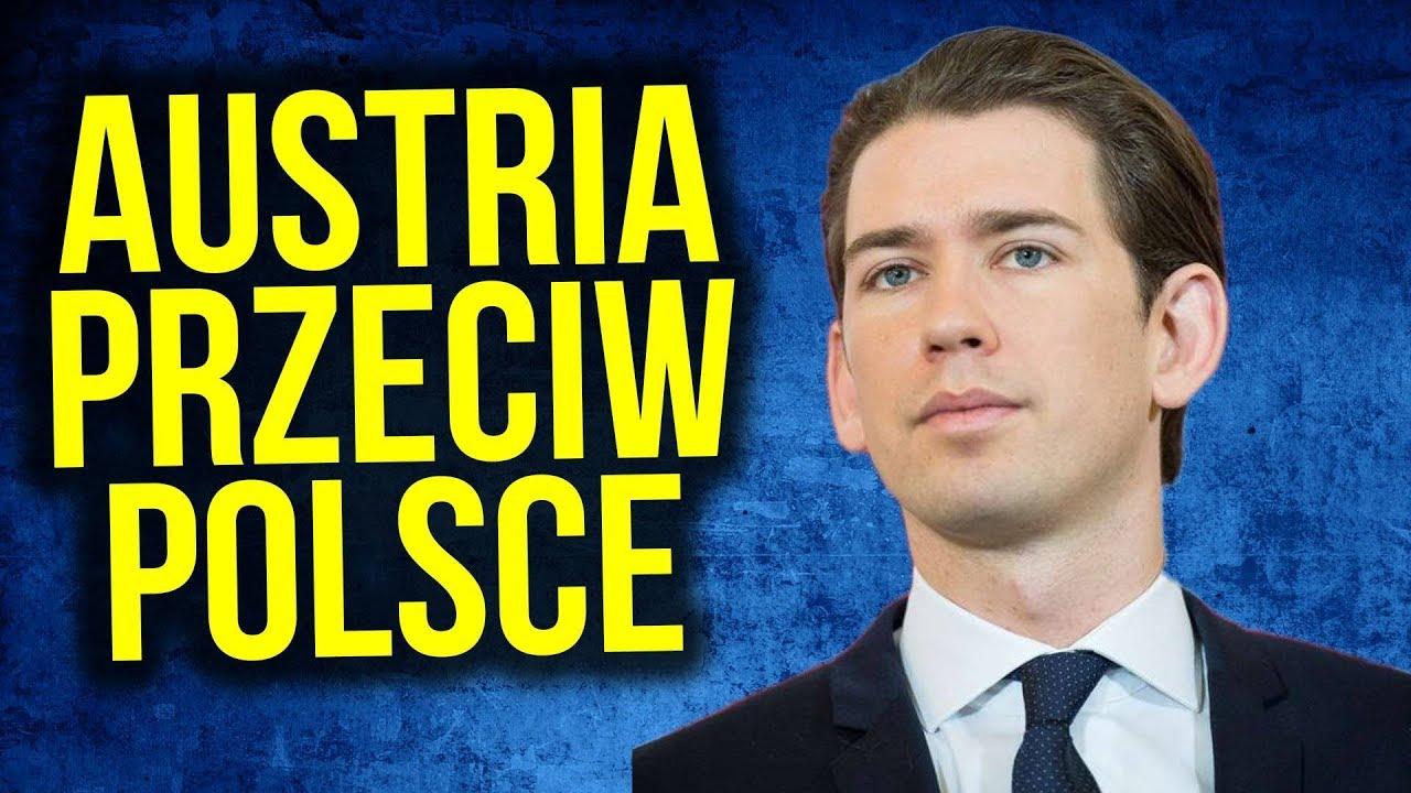 Austria Poprze Unię [ UE ] Przeciw Polsce