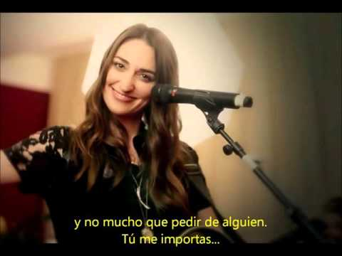 Sara Bareilles- You matter to me (Subtítulos en Español)