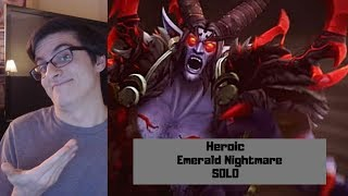How to Solo Heroic Emerald Nightmare