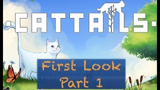 Cat Tails: Become a Cat: PART 1 FIRST LOOK - GAMEPLAY - WALKTHROUGH
