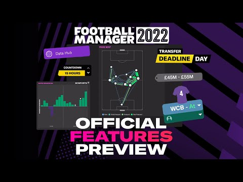 Football Manager 2022   New Features Preview   Introducing #FM22