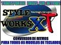 COMO INSTALAR O STYLE WORKS XT 4.5 (NOVA VERSÃO 2016 2017)